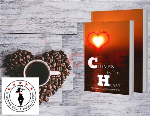 Chimes In The Heart  - Writer's Villa Publication