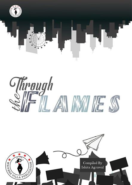 Through The Flames - Writer's Villa Publication